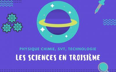 Les sciences en 3ème